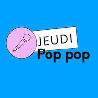 Jeudi Pop Pop au Petit Bain